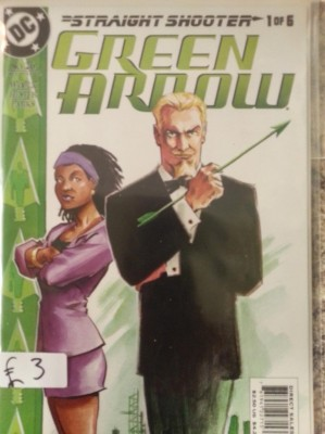 Green Arrow - Straight Shooter #1 of 6