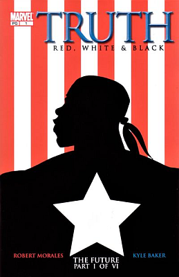 MARVEL TRUTH RED WHITE AND BLACK #1 (COMICS)