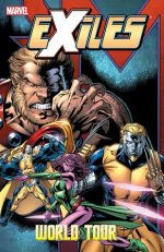 Exiles Volume 12 World Tour Book 1 Marvel (Comics)
