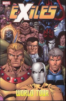 Exiles Volume 13 World Tour Book 2 Marvel (Comics) Buy Marvel Comics online comic shop North East England UK We also stock DC, Dark Horse and many others.